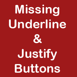 WordPress Missing Underline and Justify Buttons