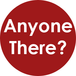 Anyone There