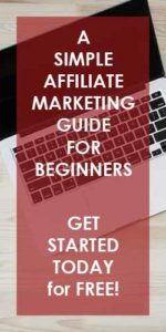 A Simple Affiliate Marketing Guide For Beginners on How to Get Started For Free