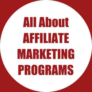All About Affiliate Marketing Programs