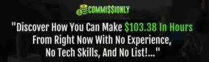 Commissionly - Make over $100 in Hours