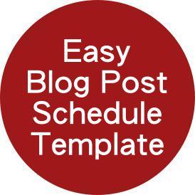 Easy Blog Post Schedule Template