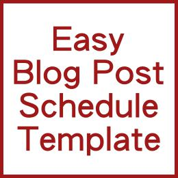 Easy Blog Post Schedule Template