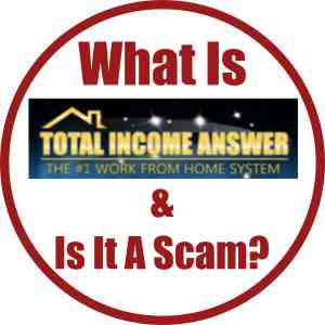 What is Total Income Answer & Is It A Scam?