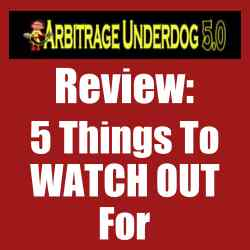 Arbitrage Underdog 5.0 Review 5 things to watch out for
