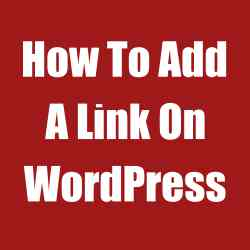 How To Add A Link On WordPress
