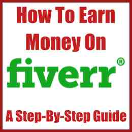 How to Earn Money On Fiverr A Step-by-step Guide