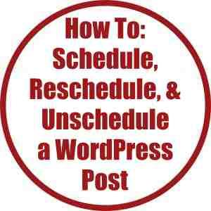 How to Schedule, Reschedule, Unschedule a WordPress Post