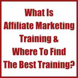 What Is Affiliate Marketing Training