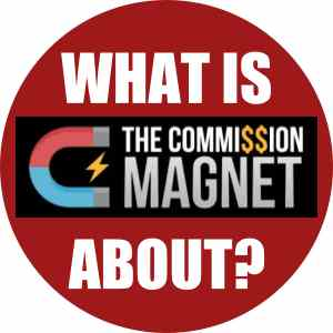What is The Commission Magnet about