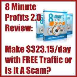 8 Minute Profits 2.0 Review Is it a scam?