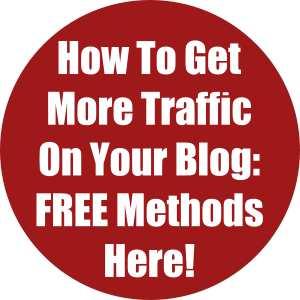 Ноw Tо Gеt Mоrе Trаffіс On Yоur Blоg: FREE Methods Here!