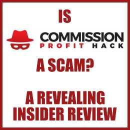 A Commission Profit Hack A Scam? A Revealing Insider Review