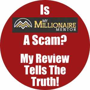 Is My Millionaire Mentor A Scam? My review tells the truth!