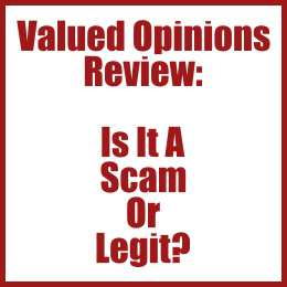 Valued Opinions Review- Is It A Scam Or Legit?