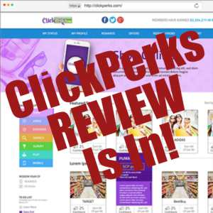 ClickPerks Review Is In
