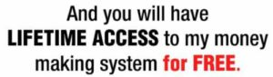 Home Earning System Free access for life lie