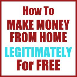How To Make Money From Home Legitimately For Free No Scams Workanywherenow Com