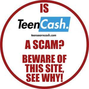 IS Teens Earn Cash A SCAM? Beware of this site, see why!