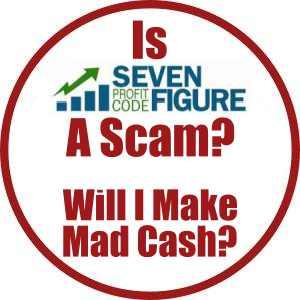 Is Seven Figure Profit Code a scam?