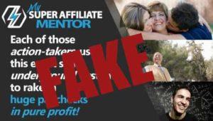 My Super Affiliate Mentor Fake Testimonies