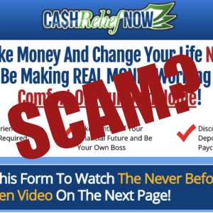 Is Cash Relief Now A Scam