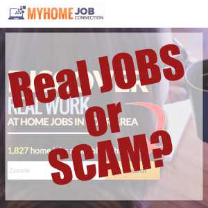 Is My Home Job Connection a scam or does it have real jobs?