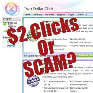 is Two Dollar Click a scam or could you earn $2 per click?
