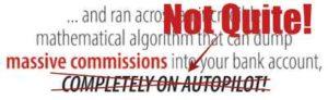 Big Profits Plan - Not Everything is on Autopilot