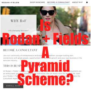 Is Rodan + Fields a pyramid scheme