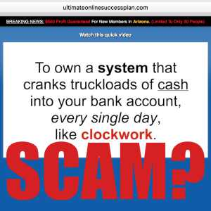 Is Ultimate Online Success Plan A Scam?