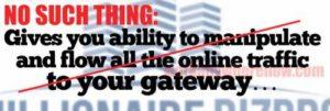 Millionaire BizPro Manipulate Traffic is a lie