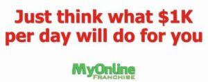 My Online Franchise $1K a day
