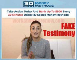 30 Minute Money Methods Fake Testimonies