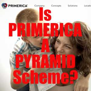 Is Primerica A Pyramid Scheme?