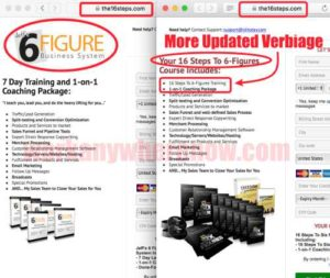 The 16 Steps To Six Figures Products same as Jeff's 6 Figure Business System