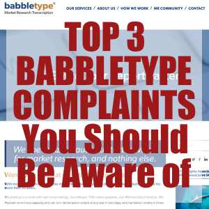 Top 3 BabbleType Complaints You Should Be Aware Of