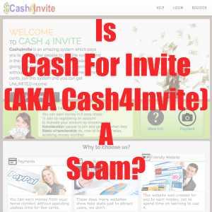Is Cash For Invite (Cash4Invite) A Scam