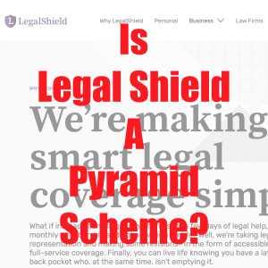 Is Legal Shield A Pyramid Scheme