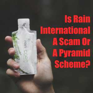 Is Rain International a scam or a pyramid scheme?
