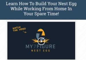 My 7 Figure Nest Egg Home Page Sales Video