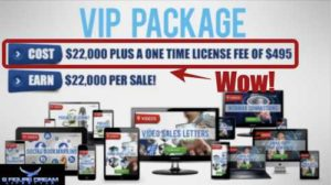Our Wealth Secret VIP Package is $22000
