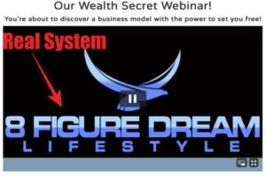 Our Wealth Secret is really 8 Figure Dream Lifestyle