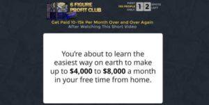 6 Figure Profit Club Home Page Sales Video