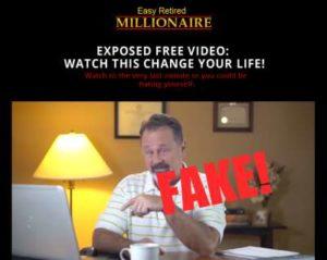 Easy Retired Millionaire Fake Testimonies