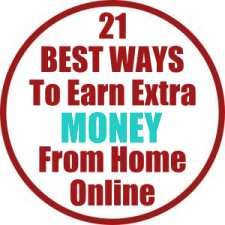 21 Best Ways to Earn Extra Money from Home Online