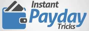 Instant Payday Tricks logo