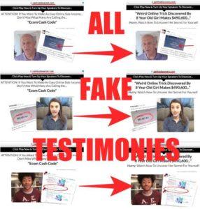 Ecom Cash Code Has Fake Testimonies
