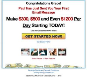 Secret Income Club Get Started Now button Brings You To Scams