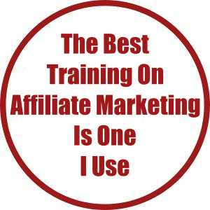 The Best Training On Affiliate Marketing Is One I Use